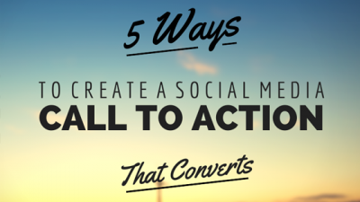 b2ap3_thumbnail_5-ways-to-create-a-social-media-call-to-action.png